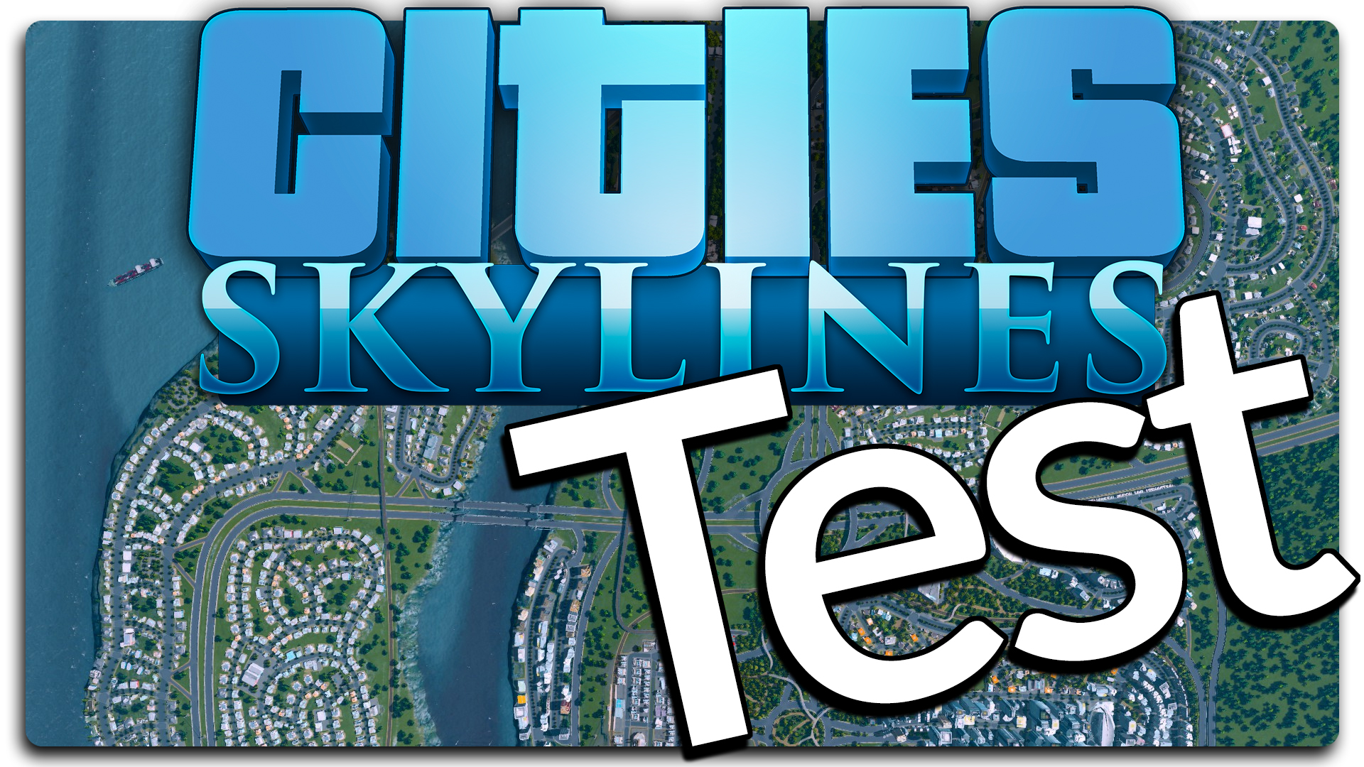Cities Skyline Test